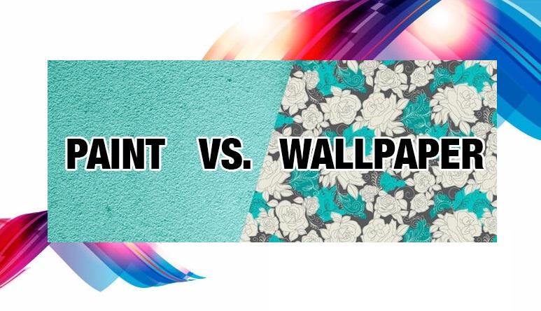 Wallpaper Vs Paint advantages and disadvantages of wallpaper vs paint